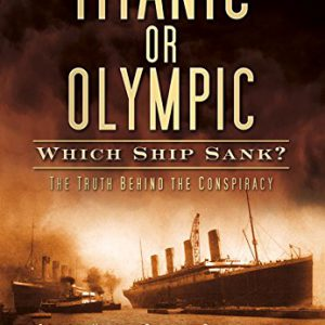 booksreddit.com:Titanic or Olympic: Which Ship Sank?