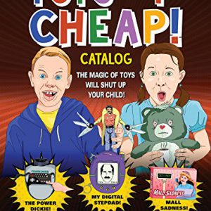 "booksreddit.com:Toys ""4"" Cheap: The Magic of Toys Will Shut Up Your Child"