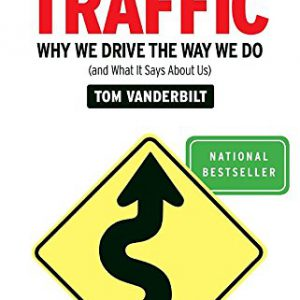 booksreddit.com:Traffic: Why We Drive the Way We Do (and What It Says About Us)