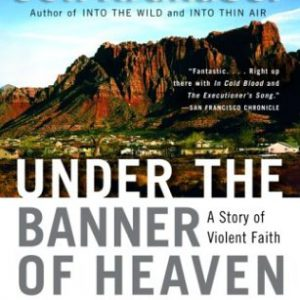 booksreddit.com:Under the Banner of Heaven: A Story of Violent Faith