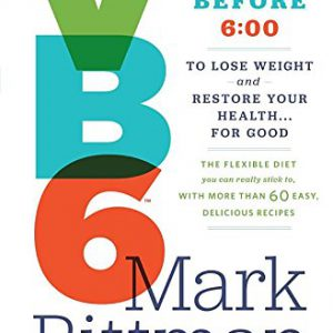 booksreddit.com:VB6: Eat Vegan Before 6:00 to Lose Weight and Restore Your Health . . . for Good