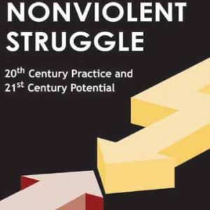 booksreddit.com:Waging Nonviolent Struggle: 20th Century Practice And 21st Century Potential