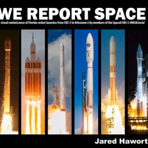 booksreddit.com:We Report Space: A Visual Reminiscence of Florida Rocket Launches from CRS-3 to Orbcomm-2 by Memb...