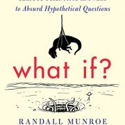 booksreddit.com:What If?: Serious Scientific Answers to Absurd Hypothetical Questions