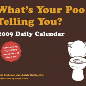 booksreddit.com:What's Your Poo Telling You?: 2009 Daily Calendar