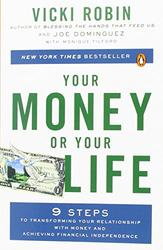 booksreddit.com:Your Money or Your Life: 9 Steps to Transforming Your Relationship with Money and Achieving Finan...