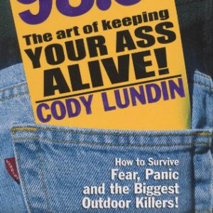 booksreddit.com:98.6 Degrees: The Art of Keeping Your Ass Alive
