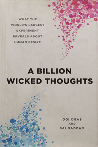 booksreddit.com:A Billion Wicked Thoughts: What the World's Largest Experiment Reveals about Human Desire