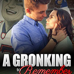 booksreddit.com:A Gronking to Remember: Book One in the Rob Gronkowski Erotica Series