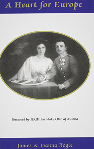 booksreddit.com:A Heart for Europe - The Lives of Emperor Charles and Empress Zita of Austria-Hungary