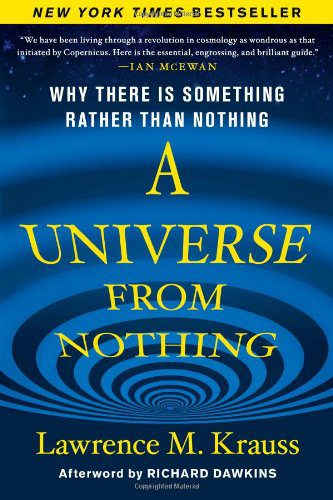 booksreddit.com:A Universe from Nothing: Why There Is Something Rather than Nothing