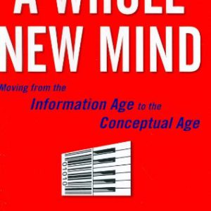 booksreddit.com:A Whole New Mind: Moving from the Information Age to the Conceptual Age