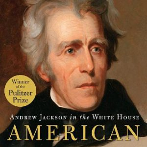 booksreddit.com:AMERICAN LION: Andrew Jackson in the White House