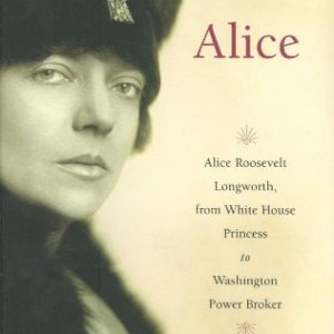 booksreddit.com:Alice: Alice Roosevelt Longworth