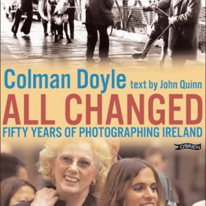 booksreddit.com:All Changed: Fifty Years of Photographing Ireland