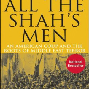 booksreddit.com:All the Shah's Men: An American Coup and the Roots of Middle East Terror