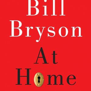 booksreddit.com:At Home: A Short History of Private Life