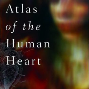 booksreddit.com:Atlas of the Human Heart: A Memoir