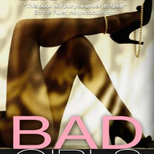 booksreddit.com:Bad Girls: Why Men Love Them & How Good Girls Can Learn Their Secrets