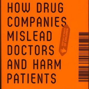 booksreddit.com:Bad Pharma: How Drug Companies Mislead Doctors and Harm Patients