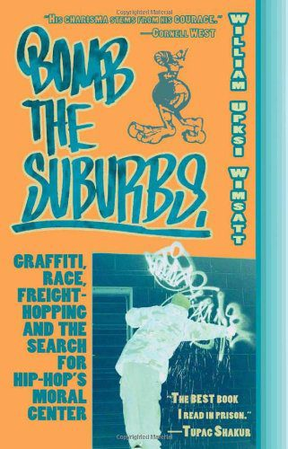 booksreddit.com:Bomb the Suburbs: Graffiti