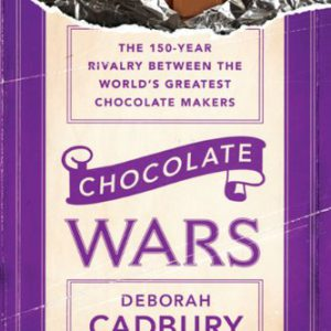 booksreddit.com:Chocolate Wars: The 150-Year Rivalry Between the World's Greatest Chocolate Makers