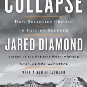 booksreddit.com:Collapse: How Societies Choose to Fail or Succeed: Revised Edition