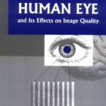 Contrast Sensitivity of the Human Eye and Its Effects on Image Quality (SPIE Press Monograph Vol….