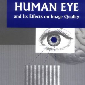 booksreddit.com:Contrast Sensitivity of the Human Eye and Its Effects on Image Quality (SPIE Press Monograph Vol....