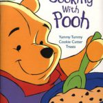 Cooking With Pooh: Yummy Tummy Cookie Cutter Treats : Cookie Cutters (The New Adventures of Winni…