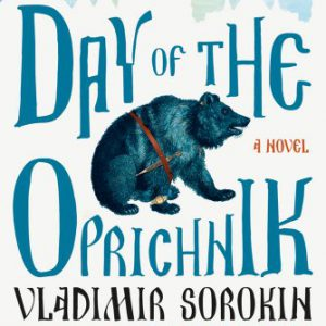 booksreddit.com:Day of the Oprichnik: A Novel