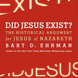 booksreddit.com:Did Jesus Exist?: The Historical Argument for Jesus of Nazareth
