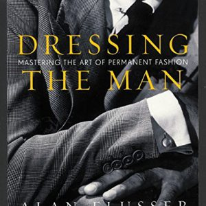 booksreddit.com:Dressing the Man: Mastering the Art of Permanent Fashion