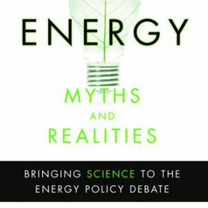 booksreddit.com:Energy Myths and Realities: Bringing Science to the Energy Policy Debate