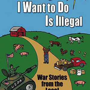 booksreddit.com:Everything I Want To Do Is Illegal: War Stories from the Local Food Front