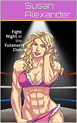 booksreddit.com:Fight Night at the Futanari Club