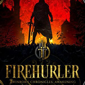 booksreddit.com:Firehurler (Twinborn Trilogy Book 1)