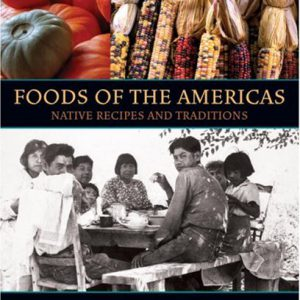 booksreddit.com:Foods of the Americas: Native Recipes and Traditions