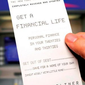 booksreddit.com:Get a Financial Life: Personal Finance In Your Twenties and Thirties