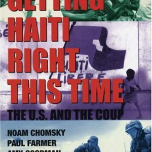 booksreddit.com:Getting Haiti Right This Time: The U.S. and the Coup (Read and Reist)
