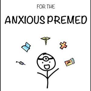 booksreddit.com:Getting Into Medical School: The Ultimate Guide for the Anxious Premed