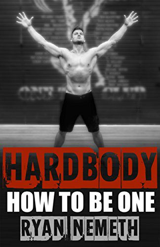 booksreddit.com:Hardbody: How to Be One