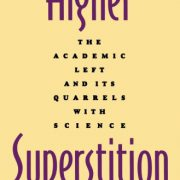 booksreddit.com:Higher Superstition: The Academic Left and Its Quarrels with Science