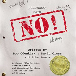 booksreddit.com:Hollywood Said No!: Orphaned Film Scripts