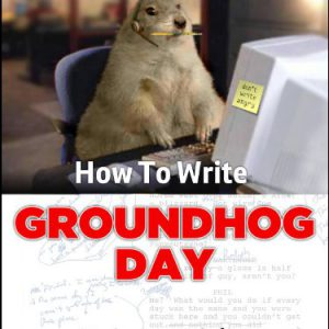 booksreddit.com:How To Write Groundhog Day
