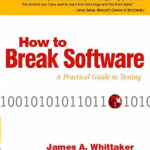 booksreddit.com:How to Break Software: A Practical Guide to Testing W/CD