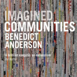 booksreddit.com:Imagined Communities: Reflections on the Origin and Spread of Nationalism