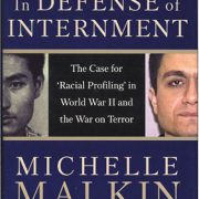booksreddit.com:In Defense of Internment: The Case for Racial Profiling in World War II and the War on Terror
