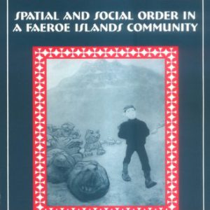 booksreddit.com:In Place: Spatial and Social Order in a Faeroe Islands Community