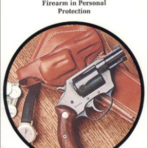 booksreddit.com:In the Gravest Extreme: The Role of the Firearm in Personal Protection